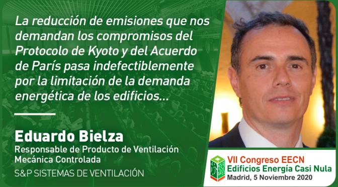 Entrevista a Eduardo Bielza de S&P Sistemas de Ventilación
